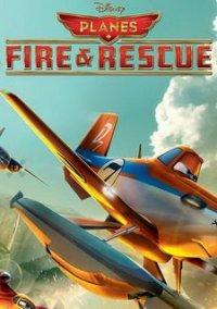 Обложка Disney Planes: Fire & Rescue