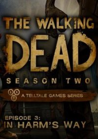 Обложка The Walking Dead: Season Two Episode 3 In Harm's Way