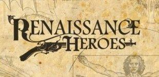Renaissance Heroes. Видео #6