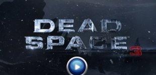 Dead Space 3. Видео #4
