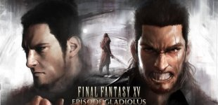 Final Fantasy XV. Трейлер DLC Episode Gladiolus
