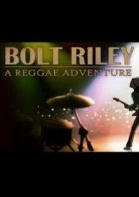 Обложка Bolt Riley, A Reggae Adventure