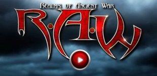 R.A.W. — Realms of Ancient War. Видео #7