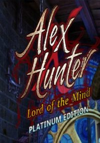 Обложка Alex Hunter - Lord of The Mind