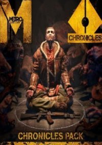 Обложка Metro: Last Light - Chronicles Pack