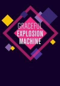 Обложка Graceful Explosion Machine