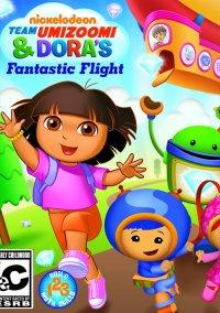 Обложка Nickelodeon Team Umizoomi & Dora's Fantastic Flight