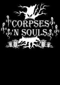 Обложка Corpses 'N Souls