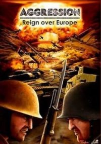 Обложка Agression: Reign Over Europe