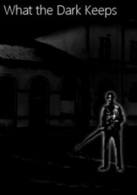 Обложка What the Dark Keeps