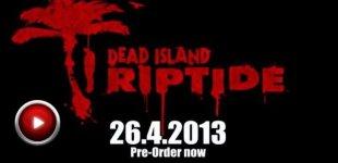 Dead Island: Riptide. Видео #3