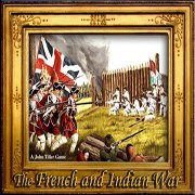 Обложка The FRENCH and INDIAN WAR