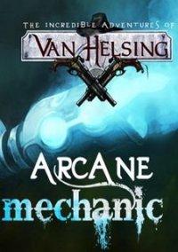 Обложка Van Helsing: Arcane Mechanic