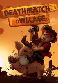 Обложка Deathmatch Village