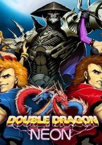 Обложка Double Dragon: Neon