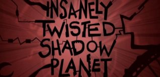 Insanely Twisted Shadow Planet. Видео #3