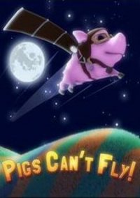 Обложка Pigs Can't Fly