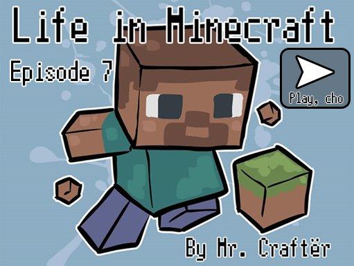 Life in Minecraft. Episode 7