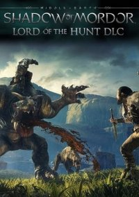Обложка Middle-earth: Shadow of Mordor - Lord of the Hunt