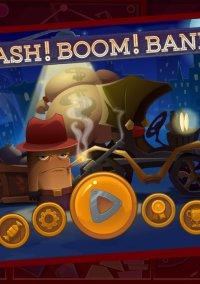 Crash! Boom! Bank! – фото обложки игры