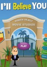 Обложка Hidden Object Movie Studios: I'll Believe You