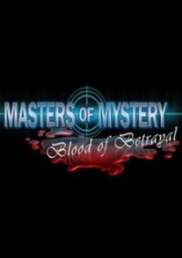 Masters of Mystery: Blood of Betrayal – фото обложки игры