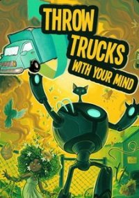 Обложка Throw Trucks With Your Mind