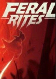 Feral Rites