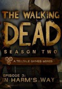 The Walking Dead: Season Two Episode 3 In Harm's Way – фото обложки игры