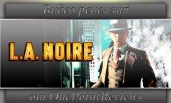 Видео Рецензия - L.A. Noire (PC)