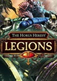 The Horus Heresy: Legions – фото обложки игры