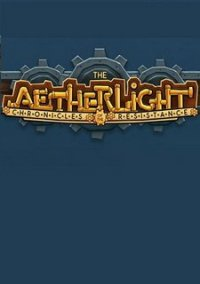 The Aetherlight: Chronicles of Resistance – фото обложки игры