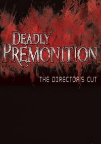 Deadly Premonition: The Director's Cut – фото обложки игры