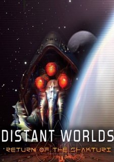 Distant Worlds: The Return of the Shakturi