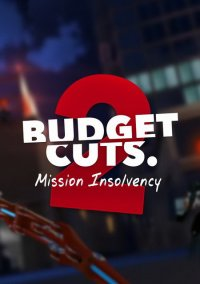 Budget Cuts 2: Mission Insolvency – фото обложки игры