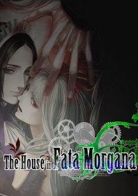 The House in Fata Morgana – фото обложки игры