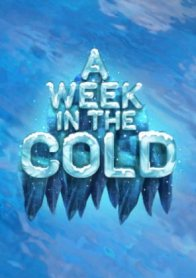 A Week In The Cold