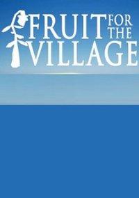Fruit for the Village – фото обложки игры