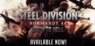 Steel Division: Normandy 44. Релизный трейлер DLC Back to Hell