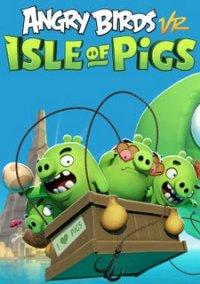 Angry Birds VR: Isle of Pigs – фото обложки игры