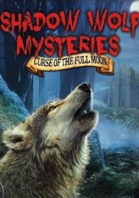 Shadow Wolf Mysteries: Curse of the Full Moon – фото обложки игры