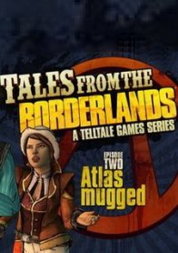 Tales from the Borderlands: Episode Two – Atlas Mugged
