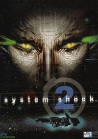 System Shock 2 – фото обложки игры