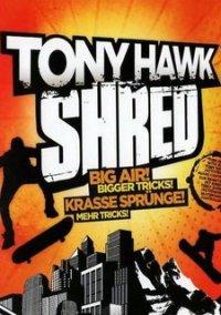 Tony Hawk: Shred – фото обложки игры