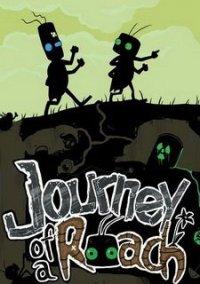 скачать игру Journey Of A Roach через торрент на русском - фото 3